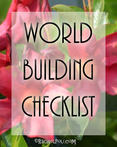 World Building Checklist | Fantasy | Creative Writing | RachelPoli.com